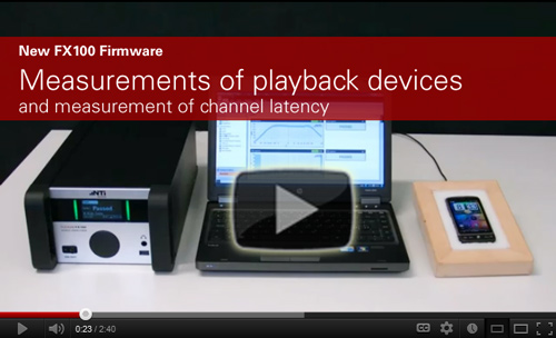 New FX100 Firmware - Measurements of playback devices and measurement of channel latency.